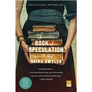 The Book of Speculation A Novel by Swyler, Erika, 9781250055637