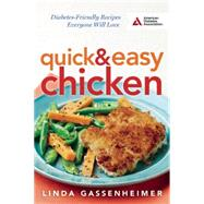 Quick and Easy Chicken Diabetes-Friendly Recipes Everyone Will Love by Gassenheimer, Linda, 9781580405638