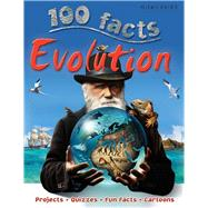 100 Facts - Evolution by Morgan, Sally, 9781848105638