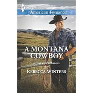 A Montana Cowboy by Winters, Rebecca, 9780373755639
