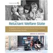 Empowerment Series: The Reluctant Welfare State by Jansson, Bruce S., 9781337565639