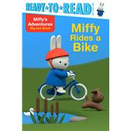 Miffy Rides a Bike by Testa, Maggie, 9781481495639