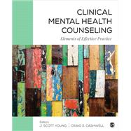 Clinical Mental Health Counseling by Young, J. Scott; Cashwell, Craig S., 9781506305639