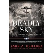 Deadly Sky by McManus, John C., 9780451475640
