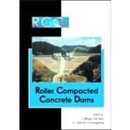 RCC Dams - Roller Compacted Concrete Dams: Proceedings of the IV International Symposium on Roller Compacted Concrete Dams, Madrid, Spain, 17-19 November 2003-