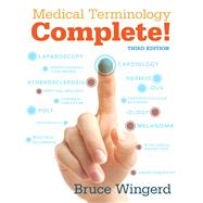 Medical Terminology Complete with MyMedicalTerminologyLab plus Pearson eText - Access Card Package by Wingerd, Bruce, 9780134045641