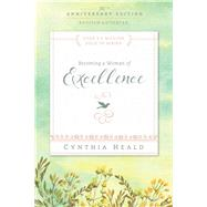 Becoming a Woman of Excellence by Heald, Cynthia, 9781631465642