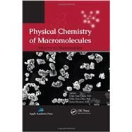 Physical Chemistry of Macromolecules: Macro to Nanoscales by Chan; Chin Han, 9781926895642