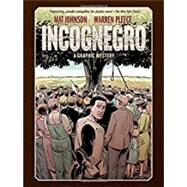 Incognegro by Johnson, Mat; Pleece, Warren, 9781506705644