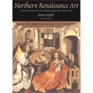 Northern Renaissance Art by Snyder, James; Silver, Larry; Luttikhuizen, Henry, 9780131895645