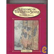 A History of the United States: Classics Edition by Boorstin, Daniel J.; Kelley, Brooks Mather, 9780131335646