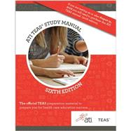 ATI TEAS Study Manual For The Test of Essential Academic Skils by Broaddus, Angela, Ph.D., 9781565335646