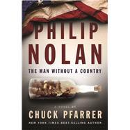 Philip Nolan by Pfarrer, Chuck, 9781591145646