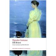 Effi Briest by Fontane, Theodor; Mitchell, Mike; Robertson, Ritchie, 9780199675647