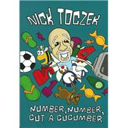 Number, Number, Cut a Cucumber by Toczek, Nick, 9780956265647