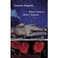 Other Voices, Other Rooms by CAPOTE, TRUMAN, 9780679745648