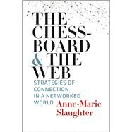 The Chessboard and the Web by Slaughter, Anne-Marie, 9780300215649