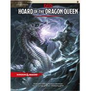 Hoard of the Dragon Queen by WIZARDS RPG TEAM, 9780786965649