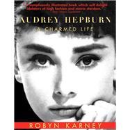 Audrey Hepburn by Karney, Robyn, 9781628725650