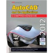Autocad and Its Applications Comprehensive 2012 by Shumaker, Terence M.; Madsen, David A.; Madsen, David P.; Laurich, Jeffrey A.; Malitzke, J. C., 9781605255651