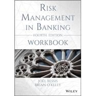 Risk Management in Banking by O'kelly, Brian; Bessis, Joel, 9781118925652