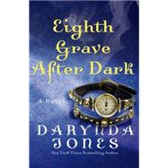 Eighth Grave After Dark by Jones, Darynda, 9781250045652