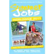 Summer Jobs Worldwide 2011 : Make the Most of the Summer Break