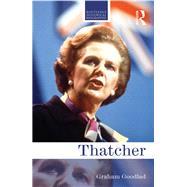 Thatcher by Goodlad; Graham, 9781138015654