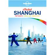 Lonely Planet Pocket Shanghai by Lonely Planet Publications Pty Ltd; Harper, Damian, 9781743215654