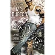 Don't Let Go by Burton, Jaci, 9780515155655