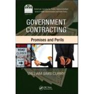 Government Contracting: Promises and Perils by Curry; William Sims, 9781420085655
