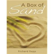 A Box of Sand by Rapp, Richard, 9781491755655