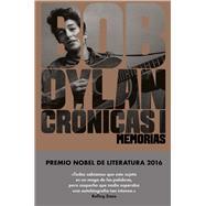 Crónicas I by Dylan, Bob; Izquierdo, Miquel; Prado, Benjamin, 9788416665655