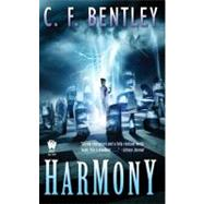 Harmony by Bentley, C. F. (Author), 9780756405656