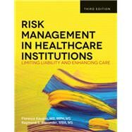 Risk Management in Health Care Institutions by Kavaler, Florence, 9781449645656