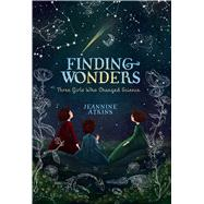 Finding Wonders by Atkins, Jeannine, 9781481465656