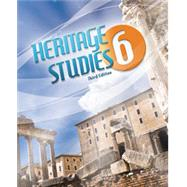 Heritage Studies 6 Student Text (3rd ed.) by BJU, 9781591665656