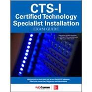 CTS-I Certified Technology Specialist-Installation Exam Guide by Noronha, Shonan; International, InfoComm, 9780071835657
