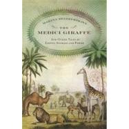 The Medici Giraffe by Belozerskaya, Marina, 9780316525657