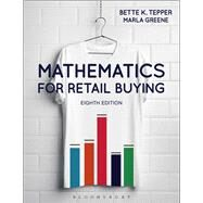 Mathematics for Retail Buying by Tepper, Bette K.; Greene, Marla, 9781501315657