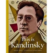 This Is Kandinsky by Howard, Annabel; Simpson, Adam, 9781780675657