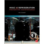 HVAC and Refrigeration Preventive Maintenance by Kleinert, Eric, 9780071825658