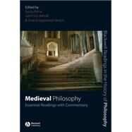 Medieval Philosophy : Essential Readings with Commentary by Klima, Gyula; Allhoff, Fritz; Vaidya, Anand Jayprakash, 9781405135658