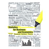 Statistics for Business and Economics by Newbold, Paul; Carlson, William; Thorne, Betty, 9780132745659