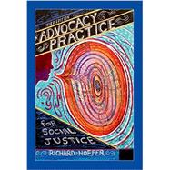 Advocacy Practice for Social Justice, Third Edition by Hoefer, Richard, 9780190615659