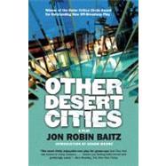 Other Desert Cities by Baitz, Jon Robin; Moore, Honor, 9780802145659