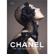 Chanel; The Vocabulary of Style by J�r�me Gautier, 9780300175660