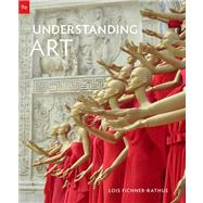 Understanding Art, Revised Printing (with ArtExperience Online Printed Access Card) by Fichner-Rathus, Lois, 9780495905660