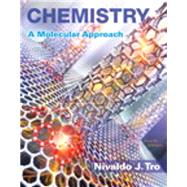 Chemistry A Molecular Approach; Modified Mastering Chemistry with Pearson eText -- ValuePack Access Card -- for Chemistry: A Molecular Approach by Tro, Nivaldo J., 9780134465661