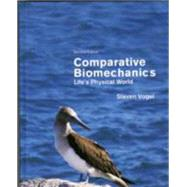 Comparative Biomechanics by Vogel, Steven, 9780691155661